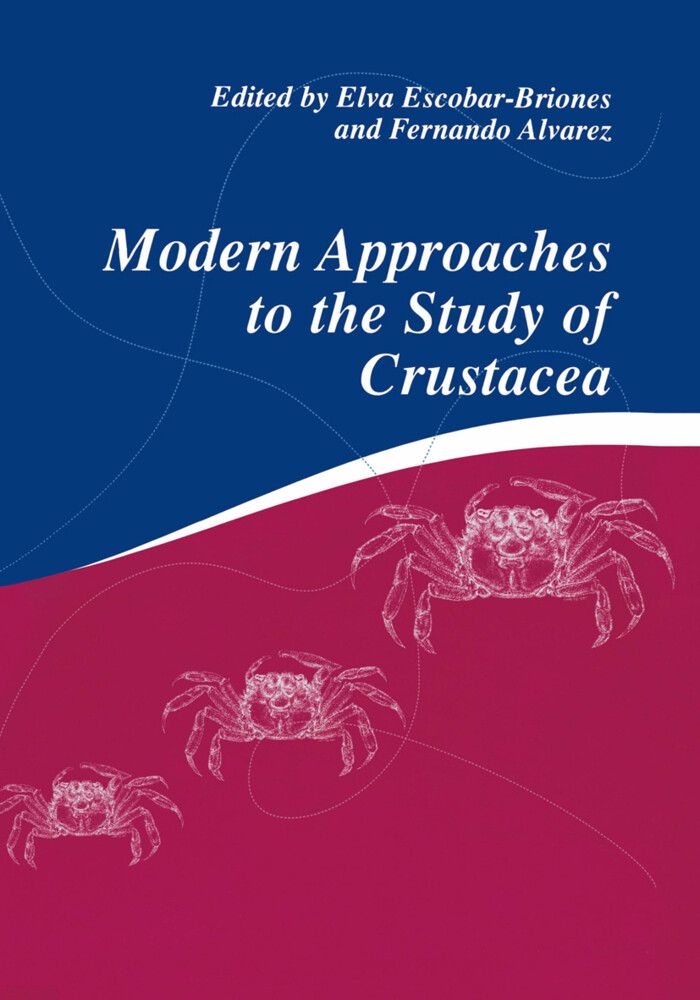 Modern Approaches to the Study of Crustacea als Buch