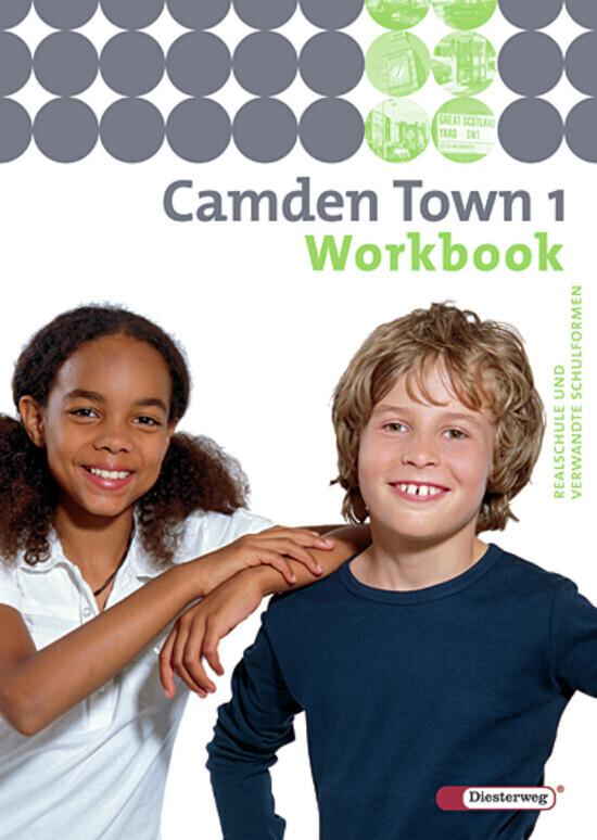 Camden Town 1. Workbook. Realschule und verwandte Schulformen als Buch