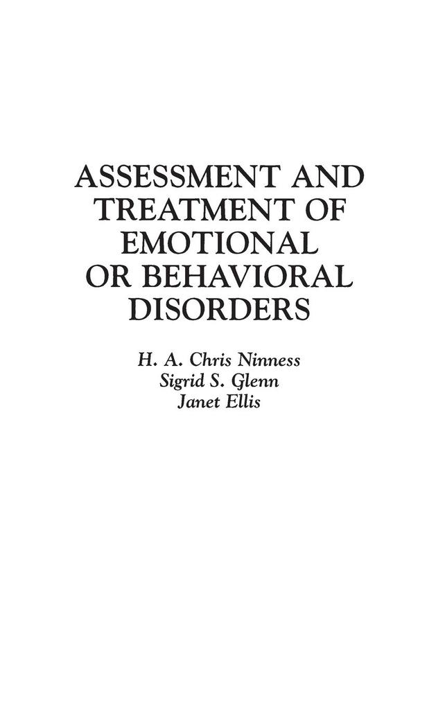 Assessment and Treatment of Emotional or Behavioral Disorders als Buch