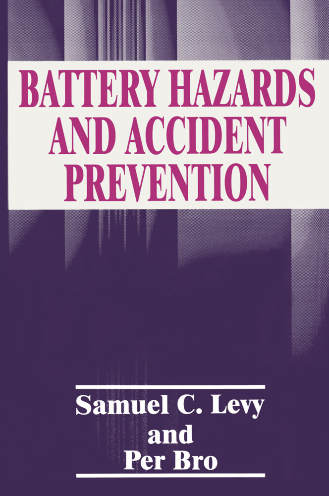 Battery Hazards and Accident Prevention als Buch