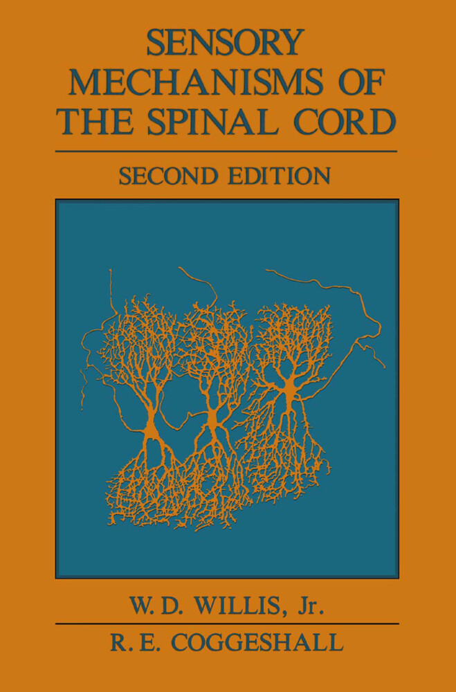 Sensory Mechanisms of the Spinal Cord als Buch