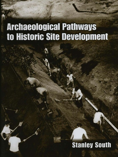 Archaeological Pathways to Historic Site Development als Buch