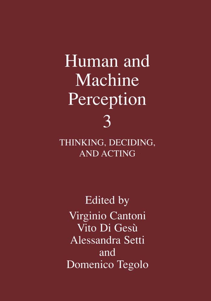Human and Machine Perception 3: Thinking, Deciding, and Acting als Buch