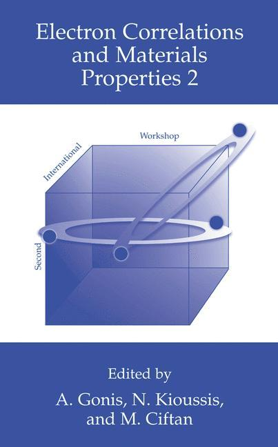 Electron Correlations and Materials Properties 2 als Buch