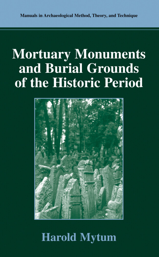 Mortuary Monuments and Burial Grounds of the Historic Period als Buch