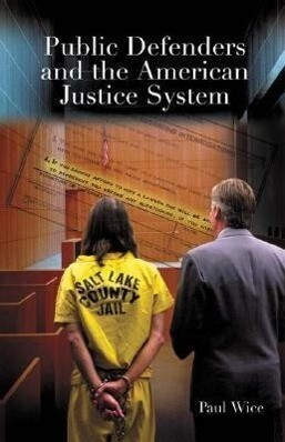 Public Defenders and the American Justice System als Buch