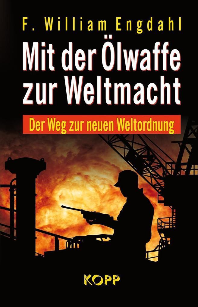 Mit der Ölwaffe zur Weltmacht als Buch