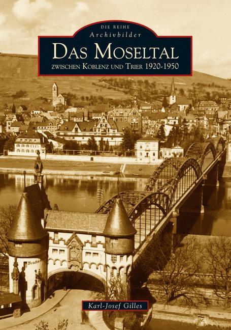 Das Moseltal zwischen Koblenz und Trier 1920-1950 als Buch
