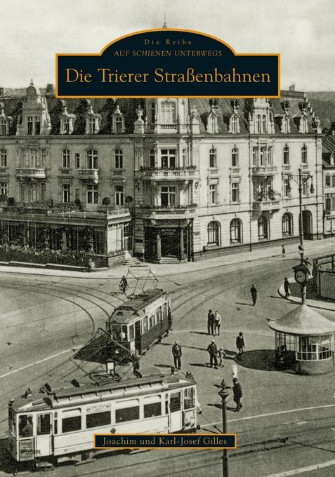Die Trierer Straßenbahnen als Buch