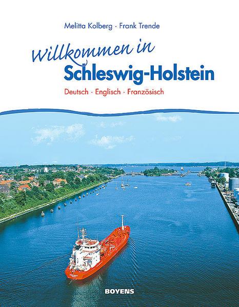 Willkommen in Schleswig-Holstein als Buch