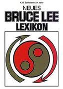 Das neue Bruce Lee Lexikon