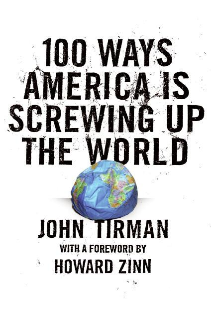 100 Ways America Is Screwing Up the World als Buch