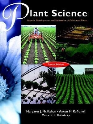 Hartmann's Plant Science: Growth, Development, and Utilization of Cultivated Plants als Buch