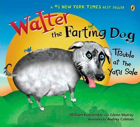 Walter the Farting Dog: Trouble at the Yard Sale als Taschenbuch