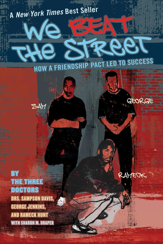 We Beat the Street: How a Friendship Pact Led to Success als Taschenbuch