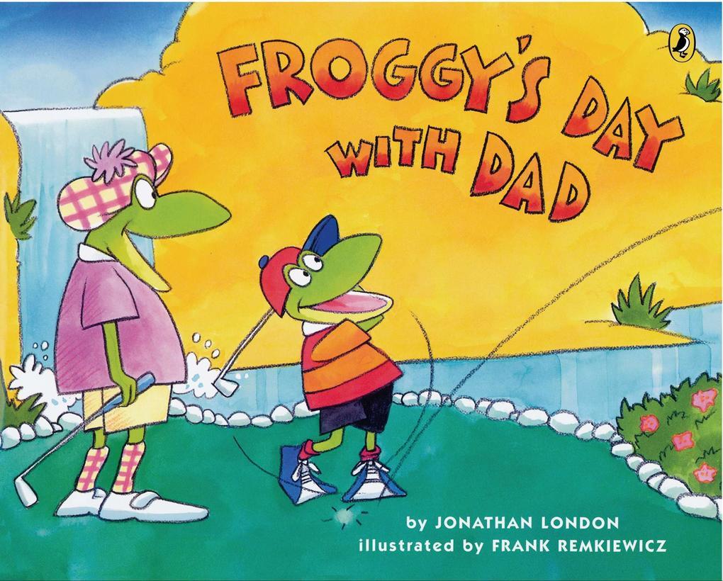 Froggy's Day with Dad als Taschenbuch