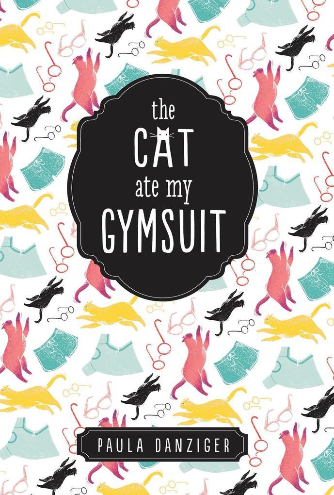The Cat Ate My Gymsuit als Taschenbuch