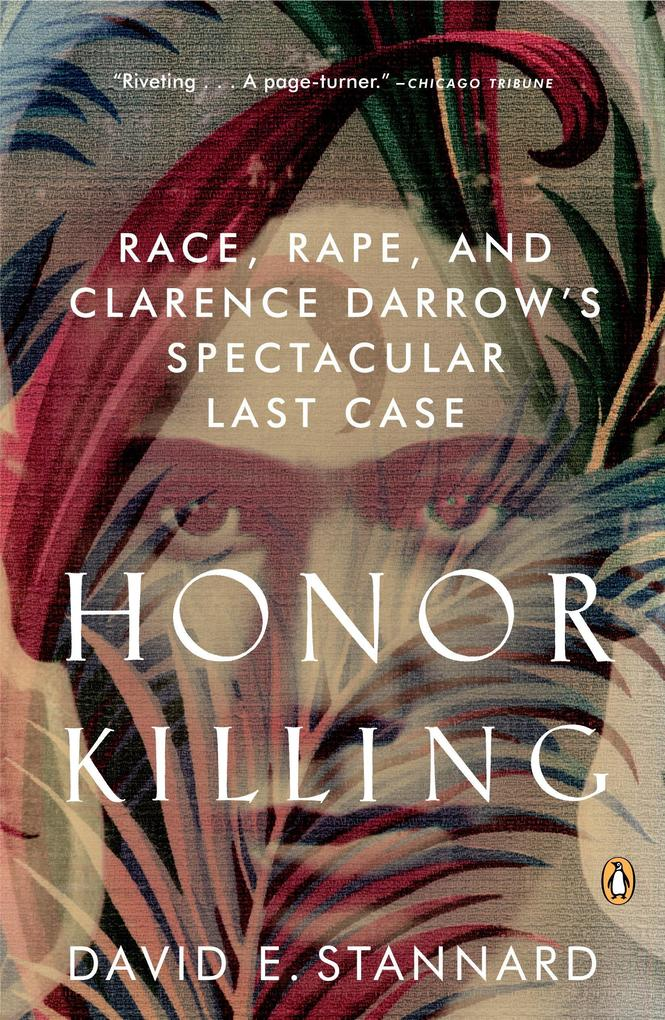 Honor Killing: Race, Rape, and Clarence Darrow's Spectacular Last Case als Taschenbuch