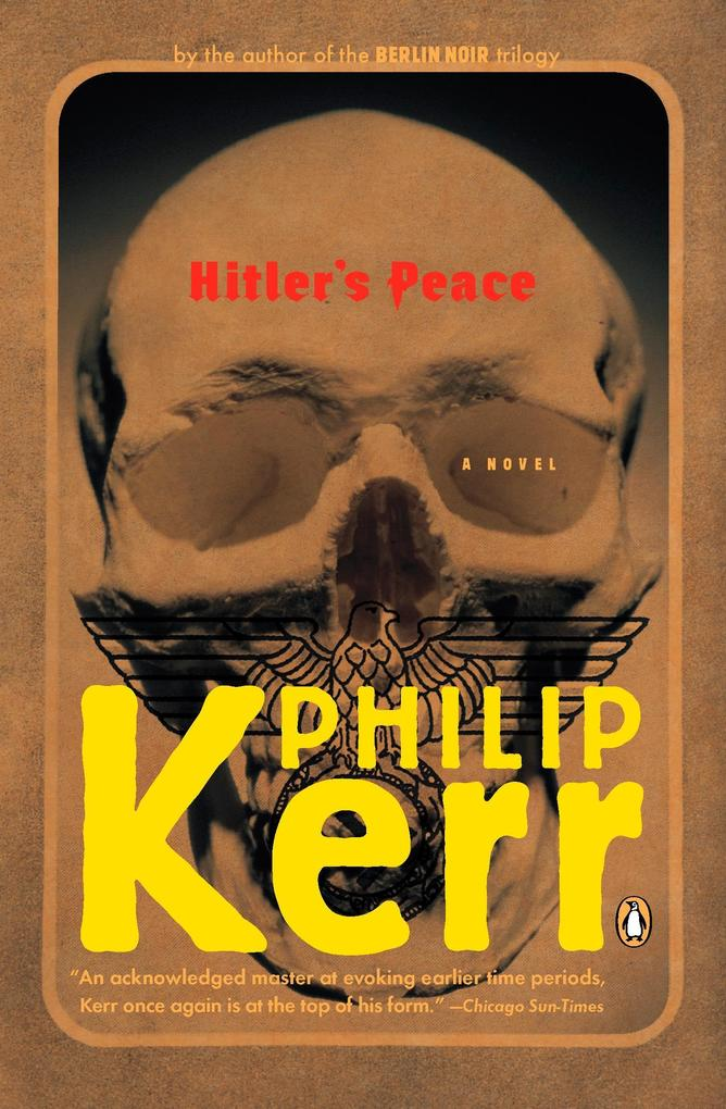 Hitler's Peace: A Novel of the Second World War als Taschenbuch