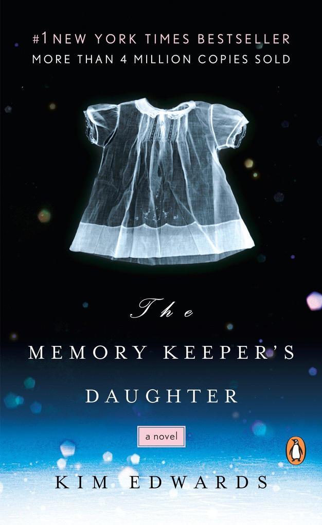 The Memory Keeper's Daughter als Taschenbuch