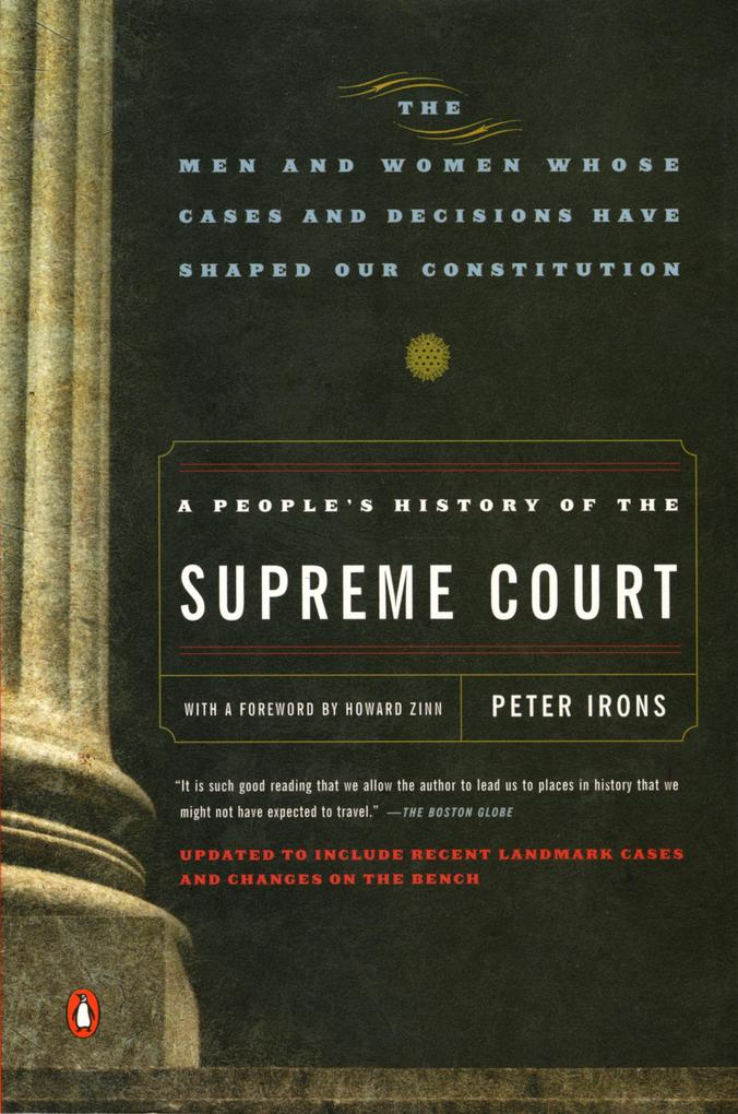 A People's History of the Supreme Court: The Men and Women Whose Cases and Decisions Have Shaped Ourconstitution: Revised Edition als Taschenbuch
