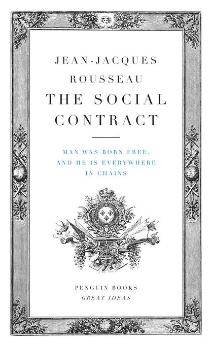 The Social Contract: Man Was Born Free, and He Is Everywhere in Chains als Taschenbuch
