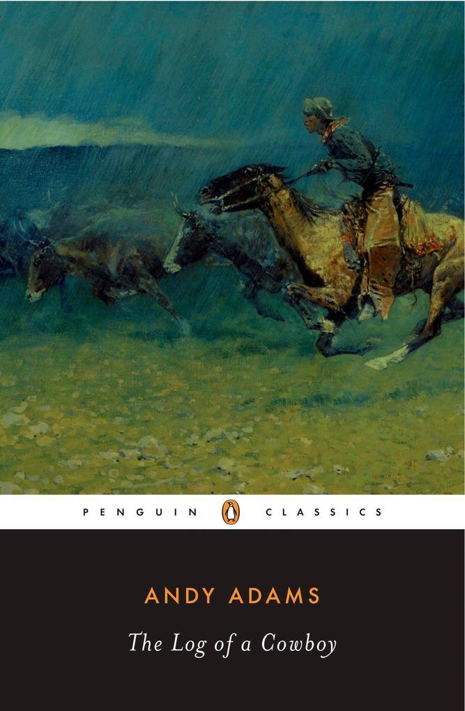 The Log of a Cowboy als Taschenbuch