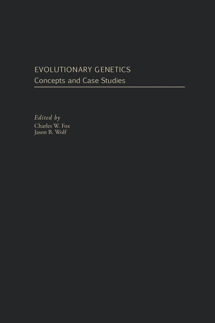 Evolutionary Genetics: Concepts and Case Studies als Buch