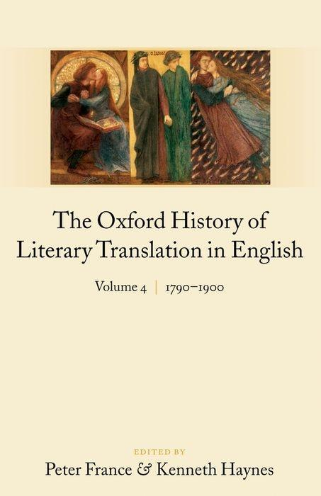 The Oxford History of Literary Translation in English: Volume 4: 1790-1900 als Buch