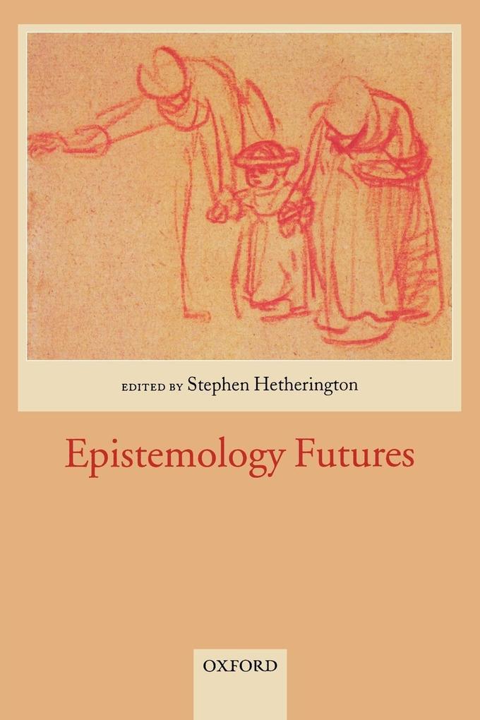 Epistemology Futures als Taschenbuch