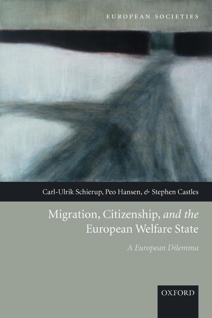 Migration, Citizenship, and the European Welfare State a European Dilemma als Taschenbuch