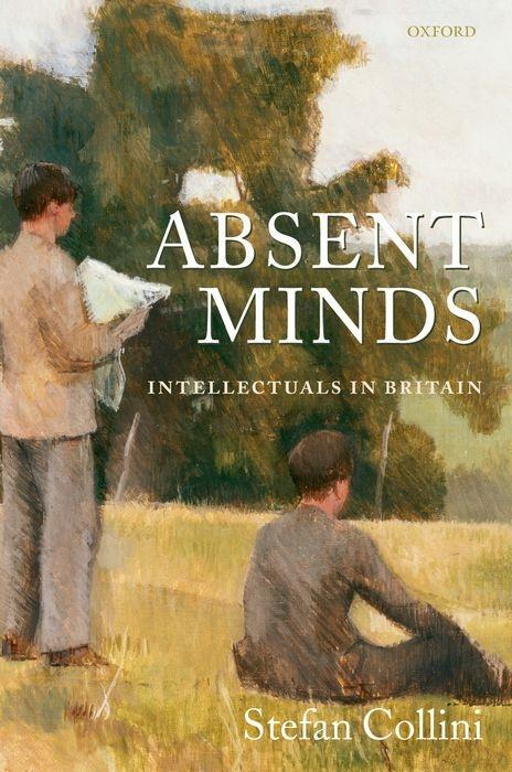 Absent Minds: Intellectuals in Britain als Buch