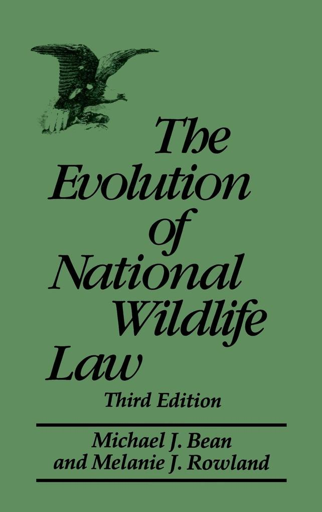 The Evolution of National Wildlife Law, 3rd Edition als Buch