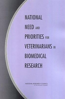 National Need and Priorities for Veterinarians in Biomedical Research als Taschenbuch