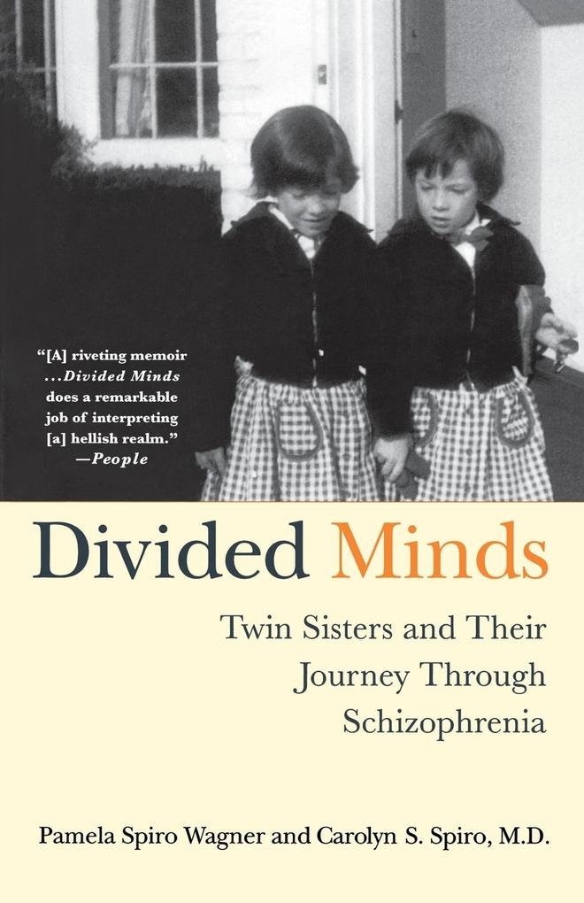 Divided Minds: Twin Sisters and Their Journey Through Schizophrenia als Taschenbuch
