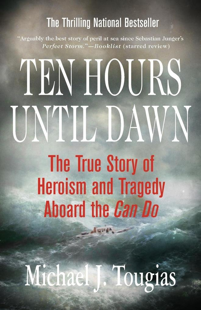 Ten Hours Until Dawn: The True Story of Heroism and Tragedy Aboard the Can Do als Taschenbuch