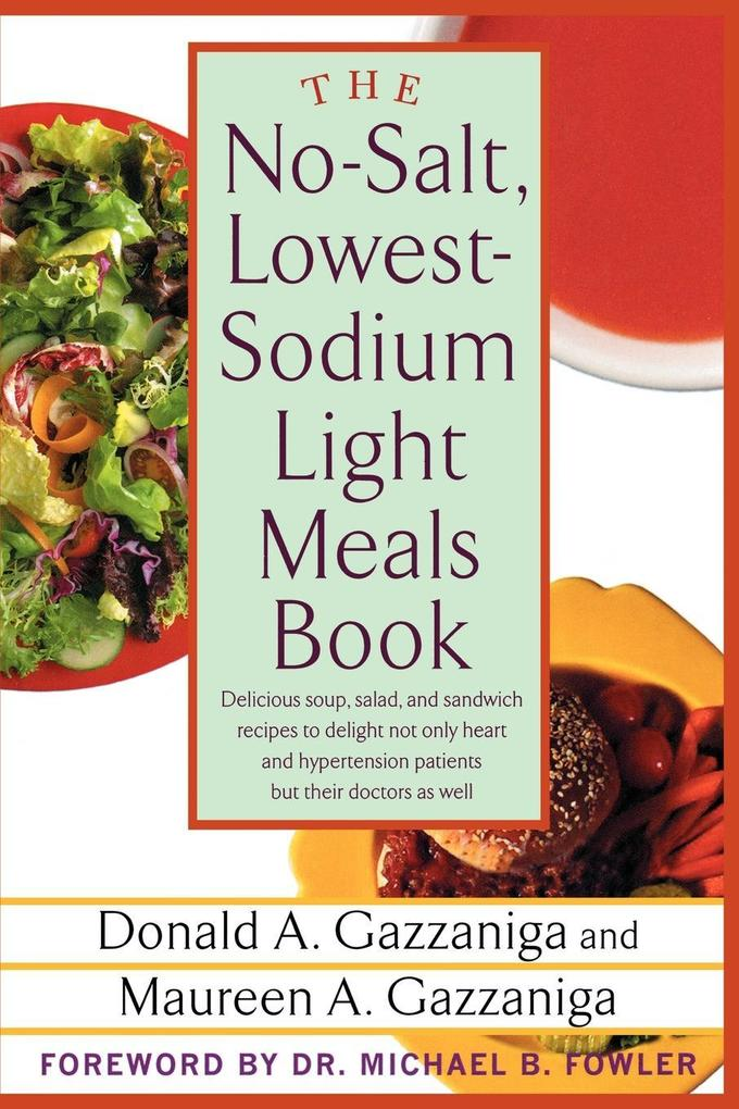 The No-Salt, Lowest-Sodium Light Meals Book als Taschenbuch