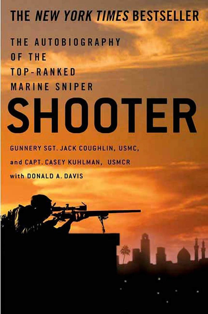 Shooter: The Autobiography of the Top-Ranked Marine Sniper als Taschenbuch