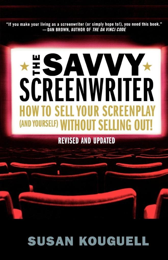 The Savvy Screenwriter als Taschenbuch