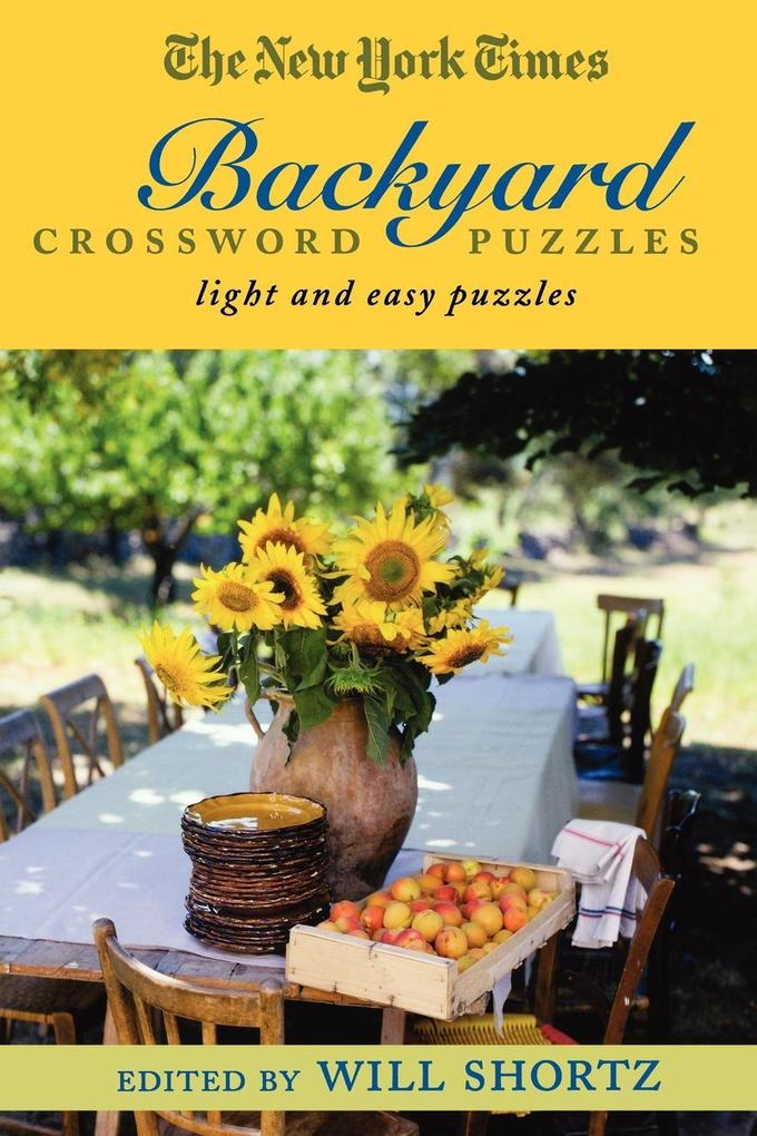 The New York Times Backyard Crossword Puzzles als Taschenbuch