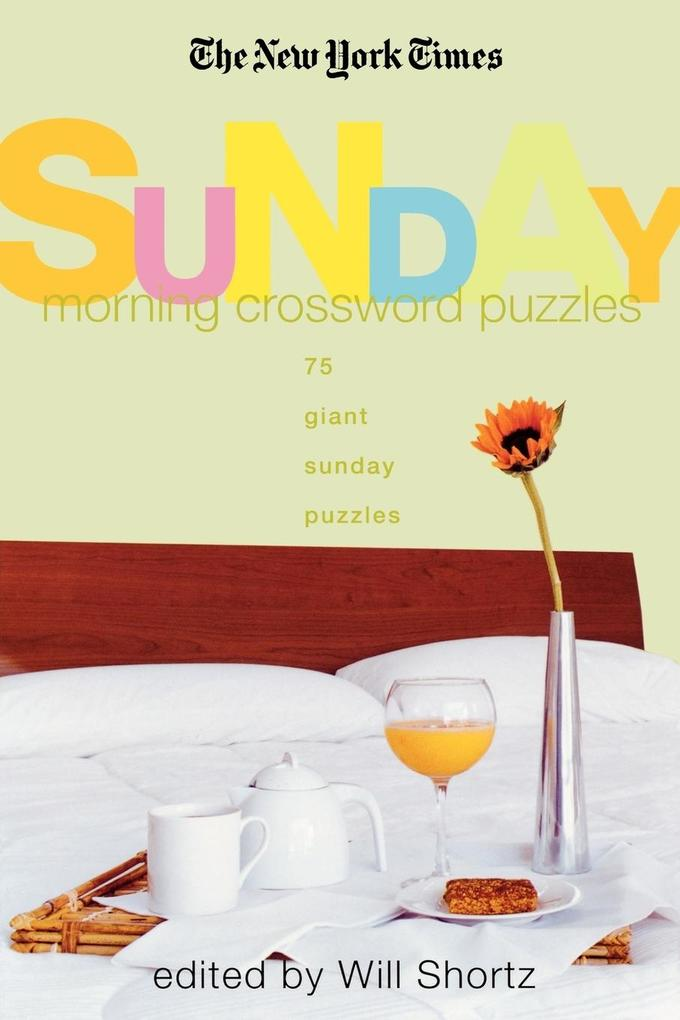 The New York Times Sunday Morning Crossword Puzzles als Taschenbuch