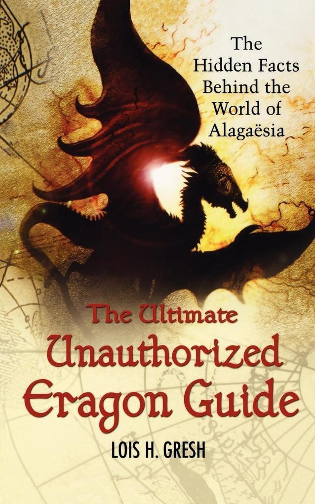 The Ultimate Unauthorized Eragon Guide als Taschenbuch