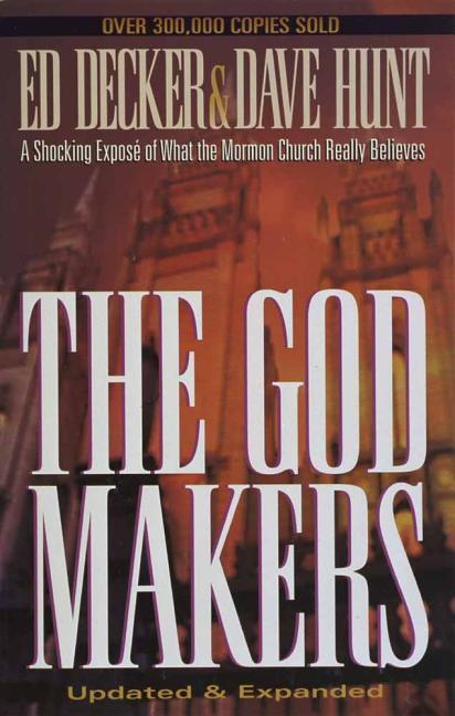 The God Makers: A Shocking Expose of What the Mormon Church Really Believes als Taschenbuch