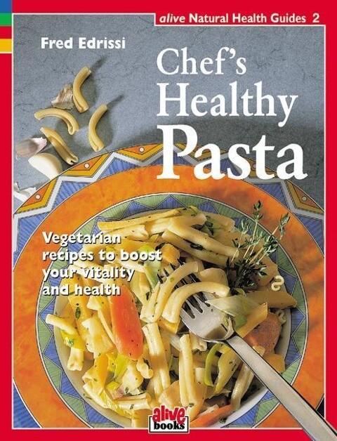Chef's Healthy Pasta als Taschenbuch