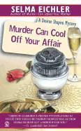 Murder Can Cool Off Your Affair als Taschenbuch