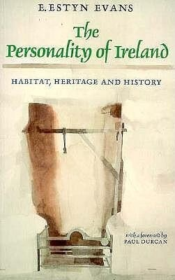 The Personality of Ireland: Habitat, Heritage and History als Taschenbuch