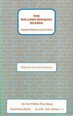 The Rolando Hinojosa Reader: Essays Historical and Critical als Taschenbuch