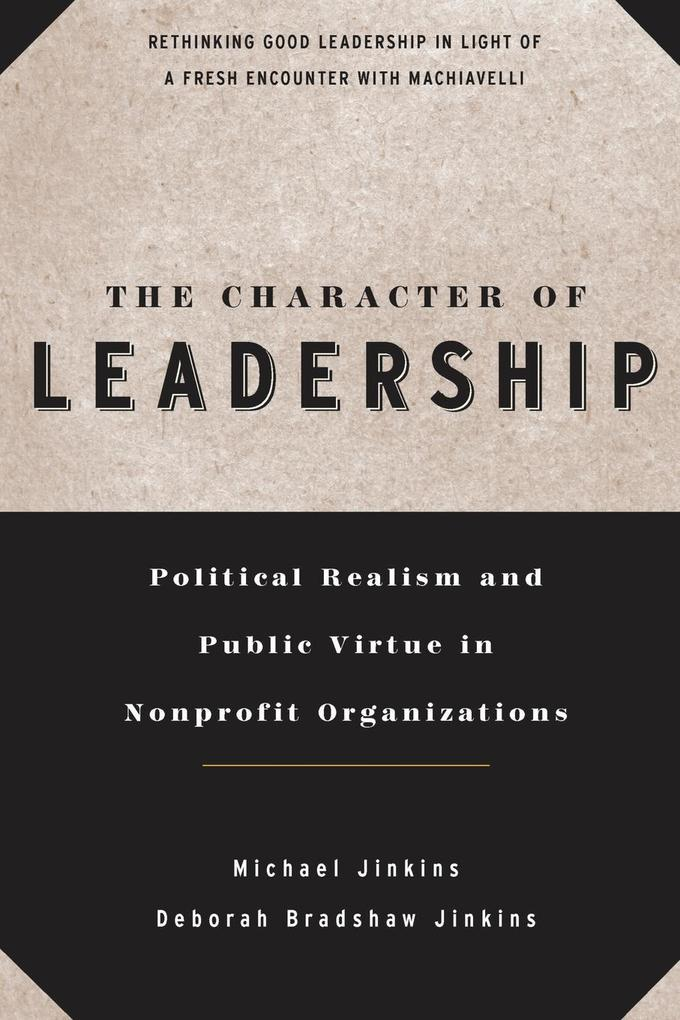 Character Leadership Nonprofit Organiz als Taschenbuch