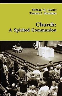 Church: A Spirited Communion als Taschenbuch