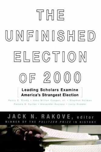 The Unfinished Election of 2000 als Taschenbuch